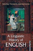 A linguistic History of English - Snezha Tsoneva-Mathewson -